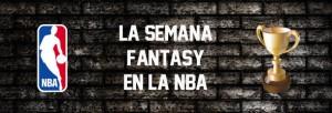 La semana fantasy en la NBA